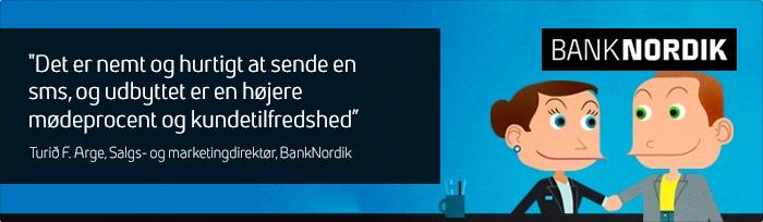 Case: Bank Nordik – SMS-beskeder skaber større kundetilfredshed