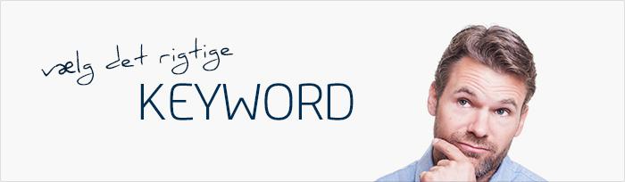 Vælg de rigtige keywords og få succes