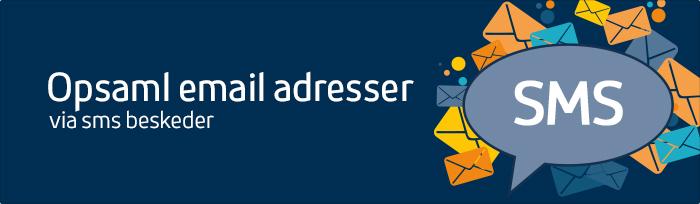 Opsaml e-mail adresser med SMS-løsning fra inMobile